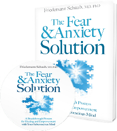 The Fear and Anxiety Solution by non-fiction author Friedemann Schaub, MD