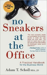 No Sneakers at the Office by Adam T. Scholl